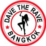 Dave The Rave Bangkok - GoGo Bar Photos, Videos & More! - last post by DAVE THE RAVE